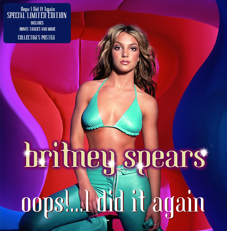 Oops I Did It Again (Revised Limited Deluxe Edition)