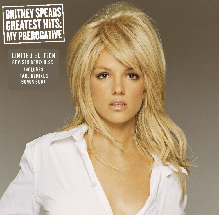 Greatest Hits My Prerogative (Limited Revised Remix Disc)