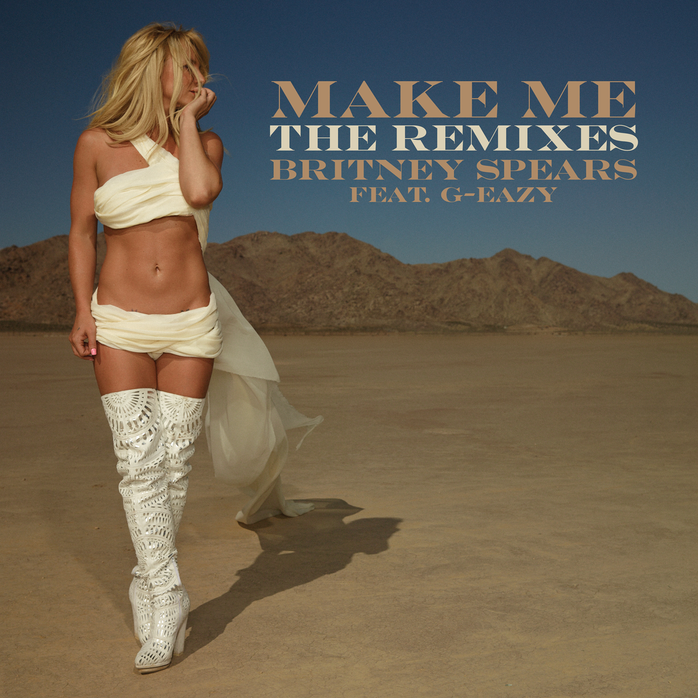 Britney Spears - Make Me... (Feat. G-Eazy) [The Remixes]